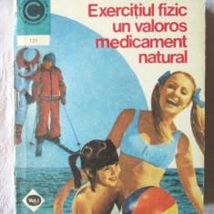 """""""EXERCITIUL FIZIC UN VALOROS MEDICAMENT NATURAL"""",  Vol. I, Marian Firimita, 1980, Alta editura"""