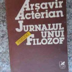 Jurnalul Unui Pseudo-filozof - Arsavir Acterian, 533892 - Filosofie