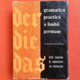 GRAMATICA PRACTICA A LIMBII GERMANE Emilia Savin B.Abager - Curs Limba Germana