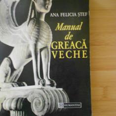 ANA FELICIA STEF--MANUAL DE GREACA VECHE