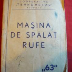 Carte Tehnica -Masina Spalat Rufe '63 -Coop.Tehnometal Ploiesti ,certif.garantie