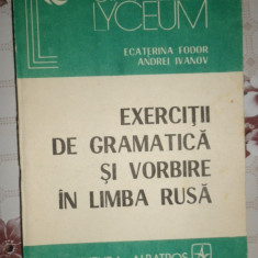 Exercitii de gramatica si vorbire in limba rusa an 1987/310pag- Ecaterina Fodor Altele