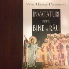 Sfantul Nicolae Velimirovici, ÎNVĂȚĂTURI DESPRE BINE ȘI RĂU