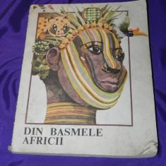 DIN BASMELE AFRICII. carte pentru copii. cu ilustratii - Carte Basme