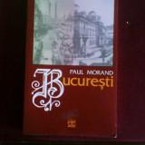 Paul Morand Bucuresti, prima versiune in limba romana, autograful traducatorului - Carte de colectie