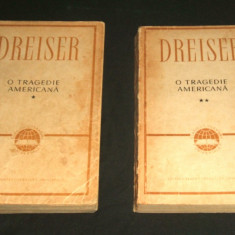O TRAGEDIE AMERICANA - Theodore Dreiser, doua volume + CADOU - Roman, Anul publicarii: 1961