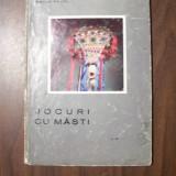 Jocuri cu masti (zona Iasi) - Emilia Pavel (1971) - Carte folclor