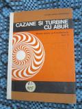 Victor ILIESCU GROZAVESTI - CAZANE SI TURBINE CU ABUR + ANEXE (1973 - CA NOUA!)