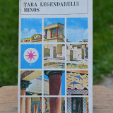 Carte - Tara legendarului Minos - Sever Noran (Colectia: Mapamond nr. 18) #203 - Carte de calatorie