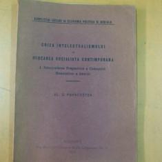 Criza intelectualismului in miscarea socialista contemporana 1923 Al. Papacostea - Carte veche