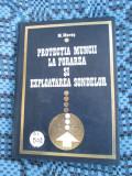 M. MARES - PROTECTIA MUNCII LA FORAREA SI EXPLOATAREA SONDELOR (1974)