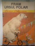 Cezar Petrescu - FRAM URSUL POLAR  (Biblioteca pentru toti copiii)