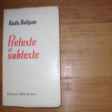 RADU BELIGAN - PRETEXTE SI SUBTEXTE *