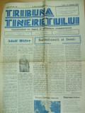 Tribuna tineretului 12 august 1940 Hitler Codreanu A. C. Cuza Horia Sima Ciano