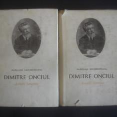 AURELIAN SACERDOTEANU - DIMITRIE ONCIUL - SCRIERI ISTORICE 2 volume - Roman istoric