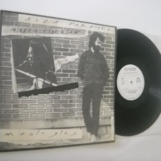 MIRCEA TIBERIAN & ANCA PARGHEL: Magic Bird/Pasare Maiastra('90)vinil cu autograf - Muzica Jazz electrecord