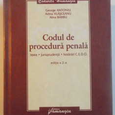 CODUL DE PROCEDURA PENALA, TEXTE, JURISPRUNDENTA, HOTARARI CEDO, EDITIA A II A, 2008