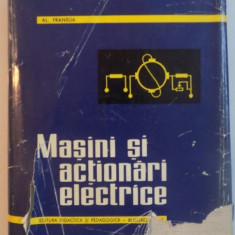 MASINI SI ACTIONARI ELECTRICE, 1967 - Carti Mecanica