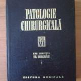 N2 Patologie Chirurgicala Vol.VI - sub redactia Th. Burghele - Carte Chirurgie
