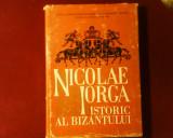 Nicolae Iorga istoric al Bizantului, ed. princeps, Alta editura