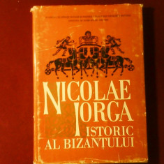 Nicolae Iorga istoric al Bizantului, ed. princeps