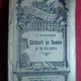 D.Bolintineanu - Calatorii pe Dunare si in Bulgaria cca.1910- BPT nr.610 - Carte de calatorie