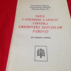 NOUL CATEHISM CATOLIC CONTRA CREDINTEI SFINTILOR PARINTI, UN RASPUNS ORTODOX