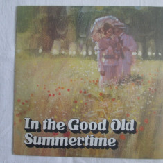 Various ‎– In The Good Old Summertime _ vinyl, LP, UK - Muzica Jazz Altele, VINIL