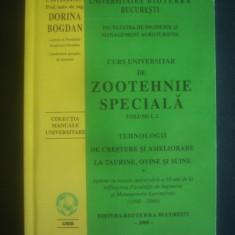 DORINA BOGDAN - CURS UNIVERSITAR DE ZOOTEHNIE SPECIALA volumul 2, Alta editura