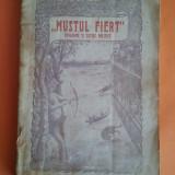 Mustul fiert - E. Hotinceanu / R2P5F - Carte veche