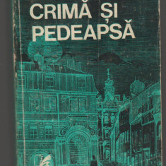 (C7388) CRIMA SI PEDEAPSA - DOSTOIEVSKI