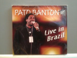 PATO BANTON - LIVE IN BRAZIL(2003/ZYX REC/GERMANY) - CD ORIGINAL/Sigilat/Nou