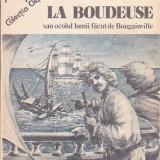HENRI QUEFFELEC - LA BOUDEUSE SAU OCOLUL LUMII FACUT DE BOUGAINVILLE ( CL ) - Carte de calatorie