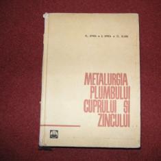 Metalurgia Plumbului, Cuprului si Zincului - Fl.Oprea - Carti Metalurgie