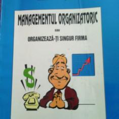 Carte:Managementul organizatoric, 1997, Bucuresti, N.Postavaru, 121pagini