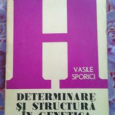 Carte:Determinare si structura in genetica moderna,Junimea,Vasile Sporici