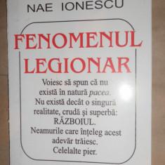 Fenomenul legionar 47pagini= Nae Ionescu