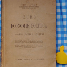 Curs de economie politica Victor Badulescu vol I - Carte Economie Politica