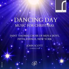 Saint Thomas Choir of Men - Dancing Day - Music For C ( 1 CD ) - Muzica Sarbatori