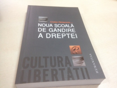 NOUA SCOALA DE GANDIRE A DREPTEI- ( EDIT.) CRISTIAN PATRASCONIU foto