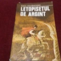 RODICA OJOG BRASOVEANU - LETOPISETUL DE ARGINT - Roman istoric