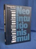 ALEXANDRU SURDU - NEOINTUITIONISMUL - ACADEMIA ROMANA - 1977