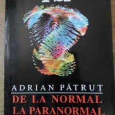 De La Normal La Paranormal - Adrian Patrut, 395084 - Carti Budism