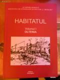 HABITATUL vol 1 Oltenia. Etnografie. atlasul etnografic roman