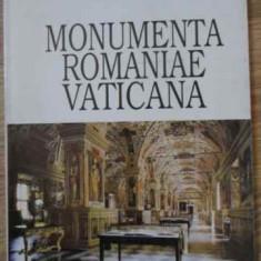 Monumenta Romaniae Vaticana - Ion Dumitriu-snagov, 395115 - Carti ortodoxe