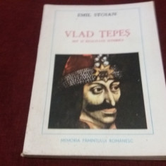EMIL STOIAN - VLAD TEPES MIT SI REALITATE ISTORICA - Carte Istorie
