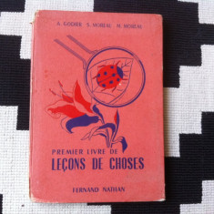 Premier livre de lecons de choses carte in limba franceza ilustrata manual 1957 - Carte in franceza