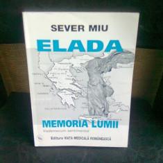 ELADA. MEMORIA LUMII - SEVER MIU