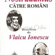 Mesajul Lui Nostradamus Catre Romani - Vlaicu Ionescu - Carte paranormal
