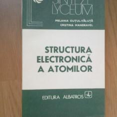 N5 Structura Electronica A Atomilor - Melania Gutul-valuta Cristina Mandravel